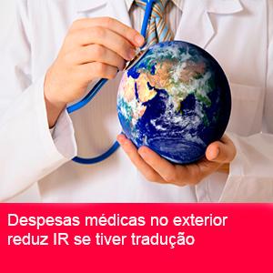 DESPESAS MÉDICAS NO EXTERIOR